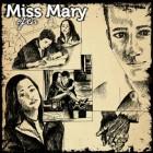 Pustoaica Miss Mary vrea sa schimbe muzica