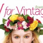 V for Vintage Flower Power