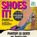 SHOES IT! Targ concept de pantofi si genti