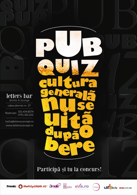 Letters Bar iti garanteaza distractie, cultura si rasplata pe masura!