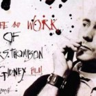 "Dincolo de teama si dezgust: ""Gonzo: The Life and Work of Dr. Hunter S. Thompson"""