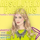 Absolutely Fabulous Fashion & Vintage Fair Spring Edition, 25 Martie/ Villa Rodizio