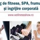 Wellness Show: Fii in forma!