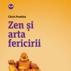 Chris Prentiss – Zen si arta fericirii