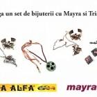 Castiga un set de bijuterii, cu Tria Alfa si Mayra!