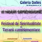 """""""A Noua Dimensiune"""" – Festivalul de Spiritualitate şi Terapii Complementare"""