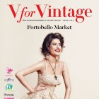 V for Vintage: To Portobello Road Market