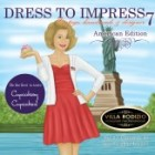 Dress To Impress, editia 7