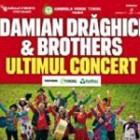 Damian & Brothers – Ultimul concert!