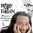 Bobby McFerrin la Bucuresti