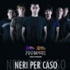 Concert Neri Per Caso
