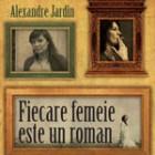 Fiecare femeie este un roman