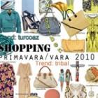 Shopping primavara/vara 2010