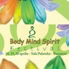 Body Mind Spirit Festival – editia II