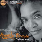 Concert Angela Brown si The Blues Wire
