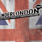 UnderLondon Fest 2008