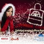 Craciun la Plaza Romania si Bucuresti Mall